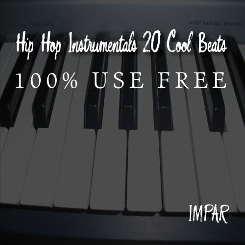 Hip Hop Instrumentals 20 Cool Beats