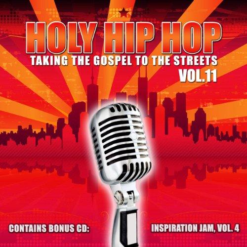 Holy Hip Hop: Taking the Gospel to Street 11