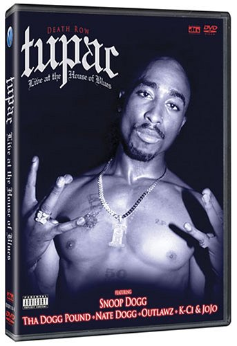 Tupac Shakur: Live at the House of Blues