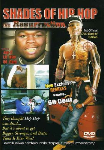 Shades of Hip Hop: Resurrection